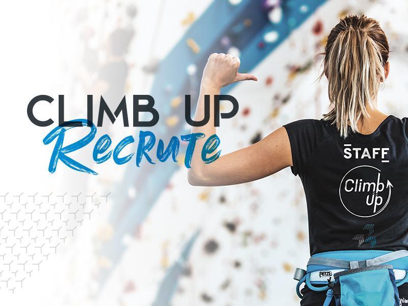 Envie de travailler dans l'escalade ? Climb Up recrute des moniteurs, ouvreurs, responsable accueil, ...